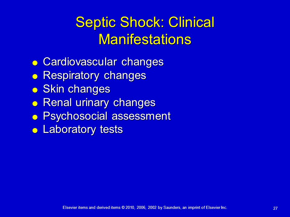 Septic Shock: Clinical Manifestations