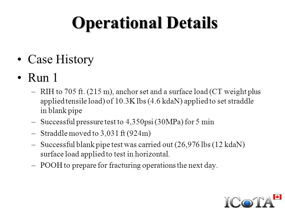 Operational Details Case History Run 1