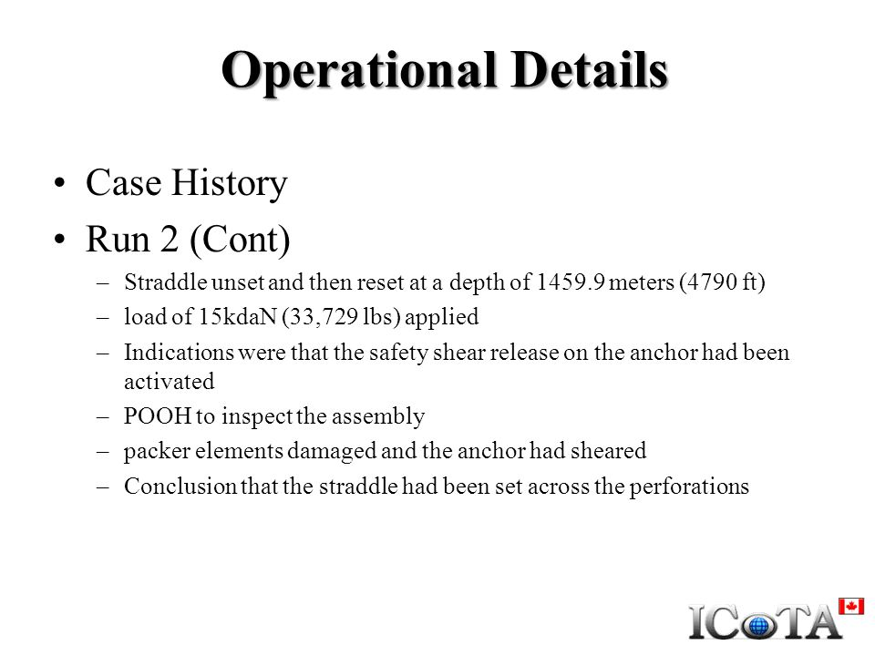 Operational Details Case History Run 2 (Cont)