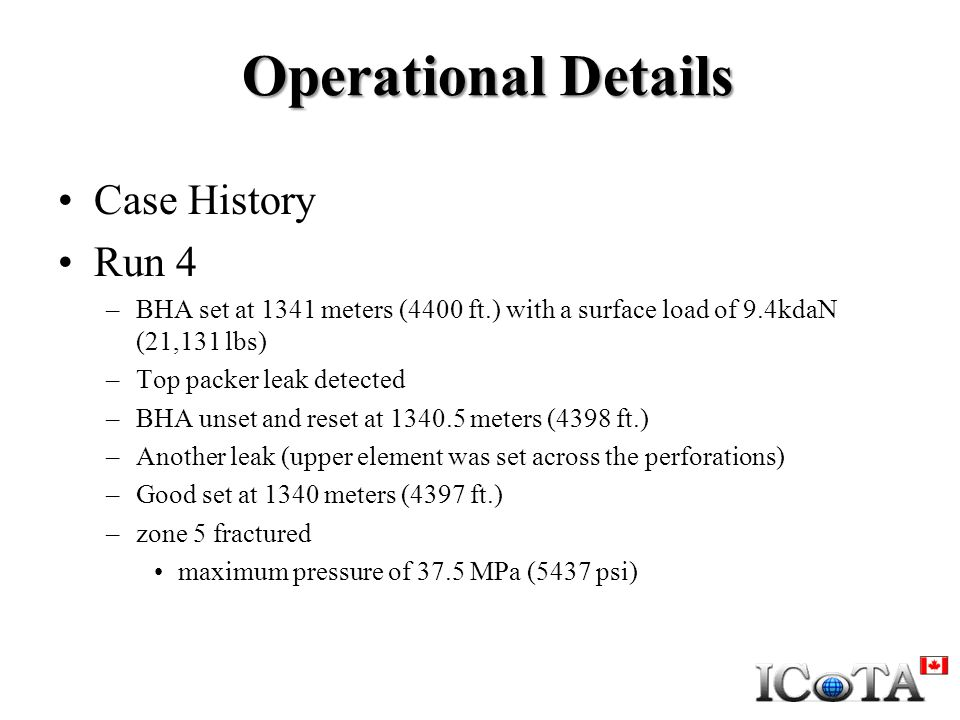Operational Details Case History Run 4