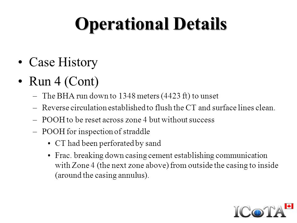 Operational Details Case History Run 4 (Cont)