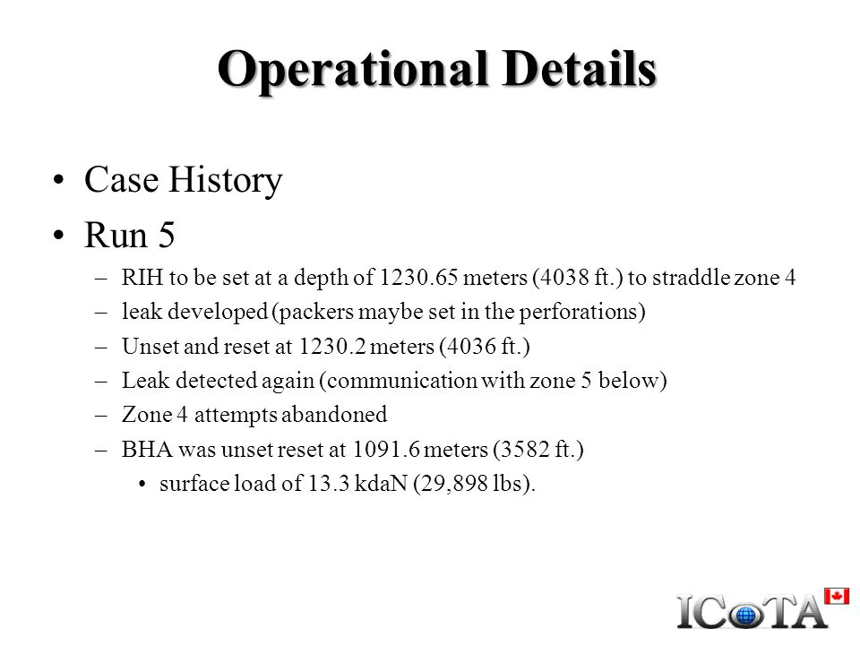 Operational Details Case History Run 5