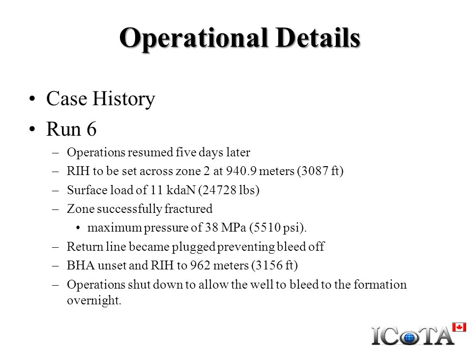 Operational Details Case History Run 6