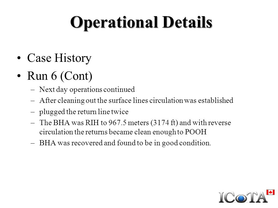 Operational Details Case History Run 6 (Cont)