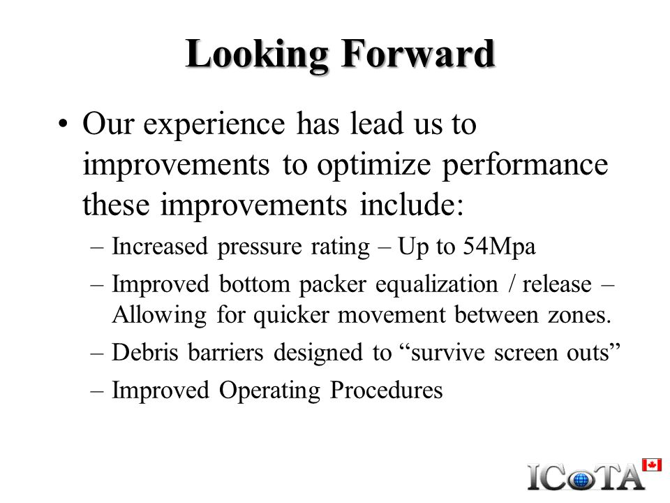 Looking Forward Our experience has lead us to improvements to optimize performance these improvements include: