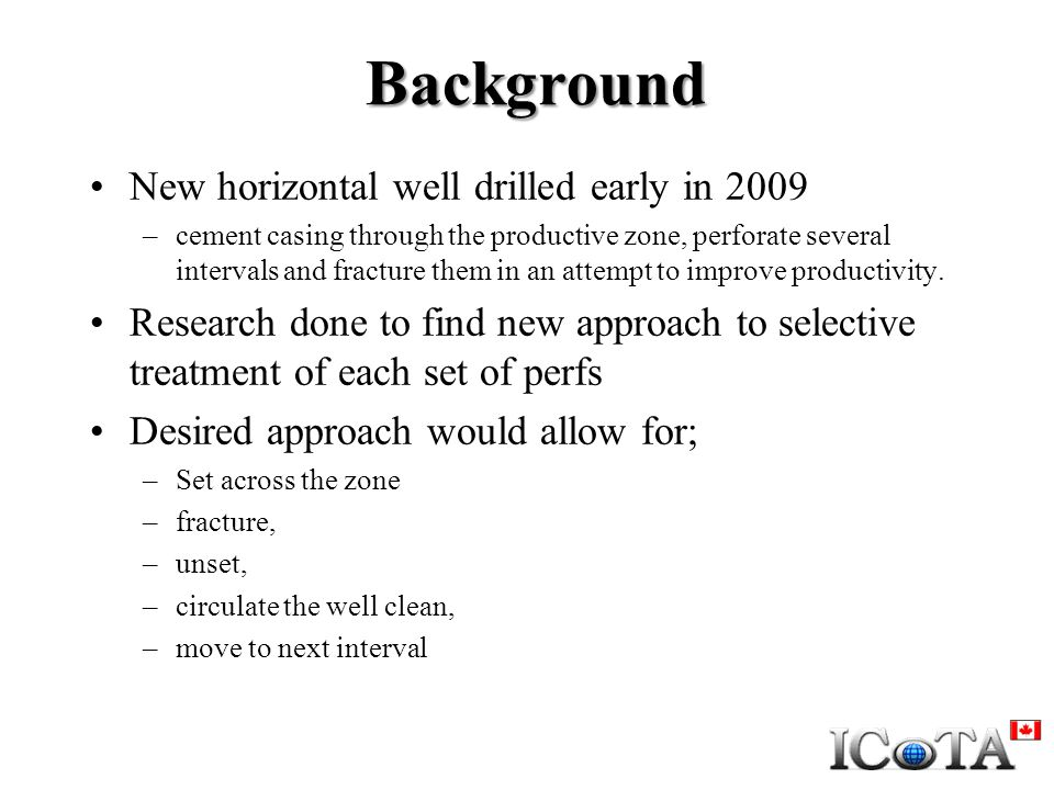 Background New horizontal well drilled early in 2009
