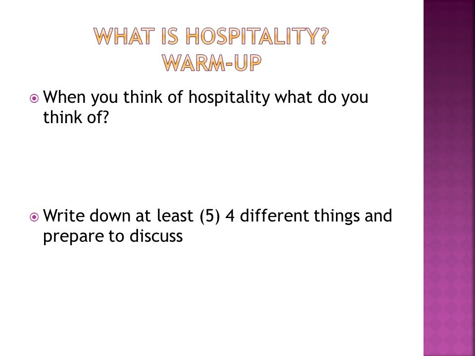 What is hospitality Warm-Up