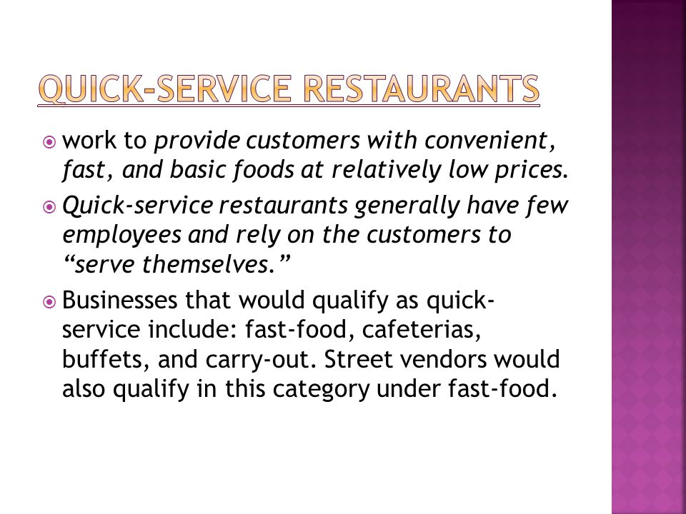 Quick-service restaurants
