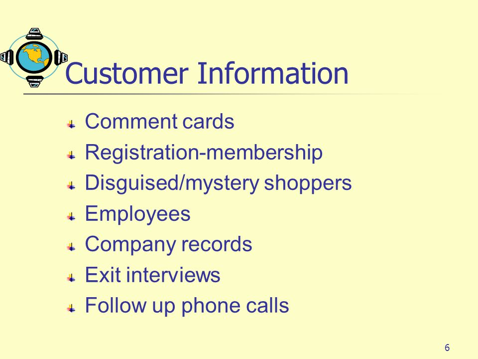 Customer Information Comment cards Registration-membership