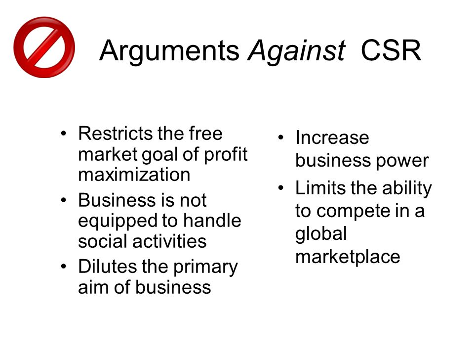 Arguments against corporate social responsibility - And some responses