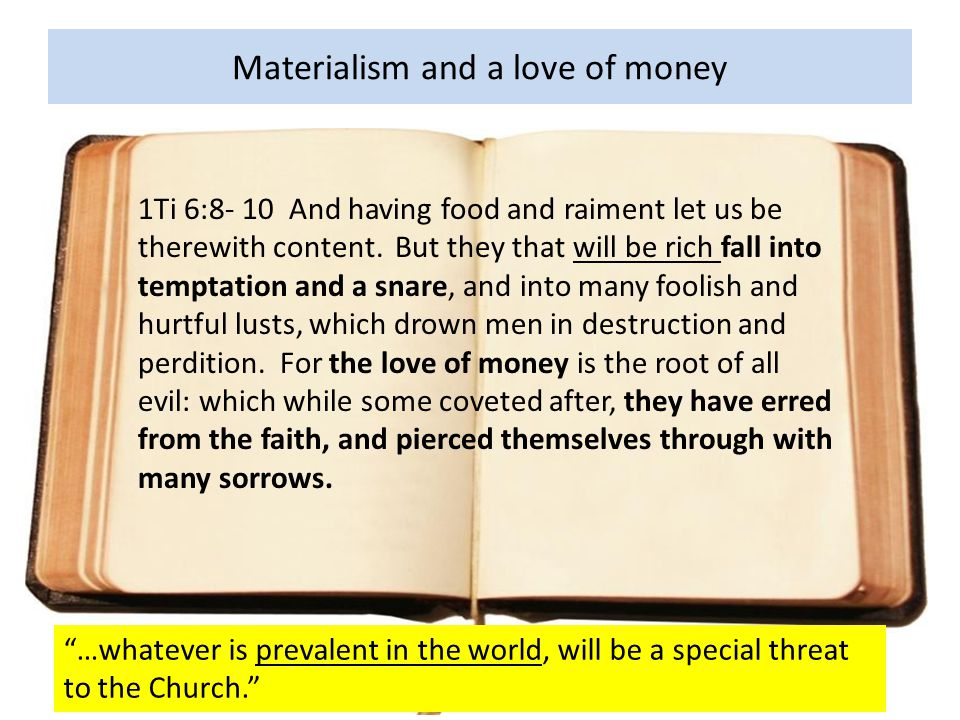 An analysis of materialism as the root of all evil