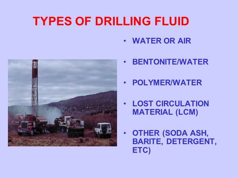 TYPES OF DRILLING FLUID