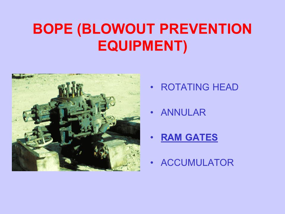 BOPE (BLOWOUT PREVENTION EQUIPMENT)