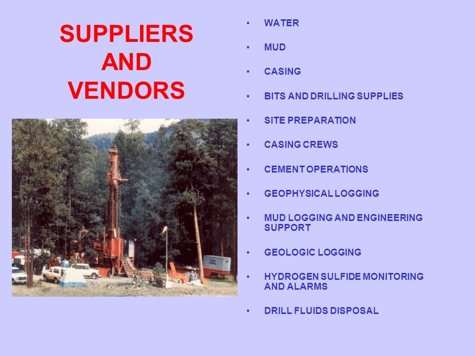 SUPPLIERS AND VENDORS WATER MUD CASING BITS AND DRILLING SUPPLIES