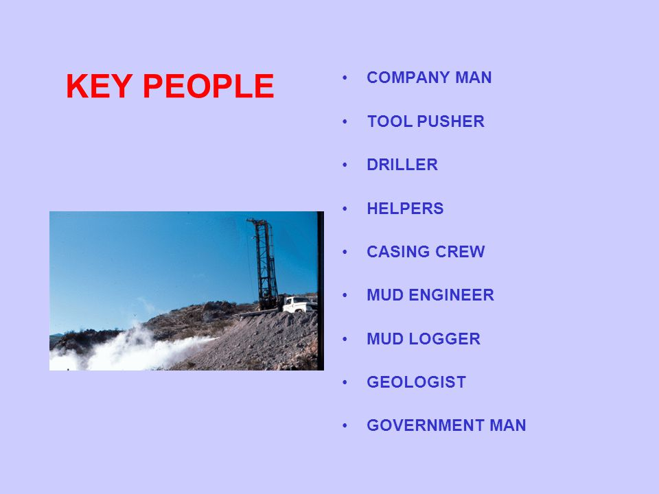 KEY PEOPLE COMPANY MAN TOOL PUSHER DRILLER HELPERS CASING CREW