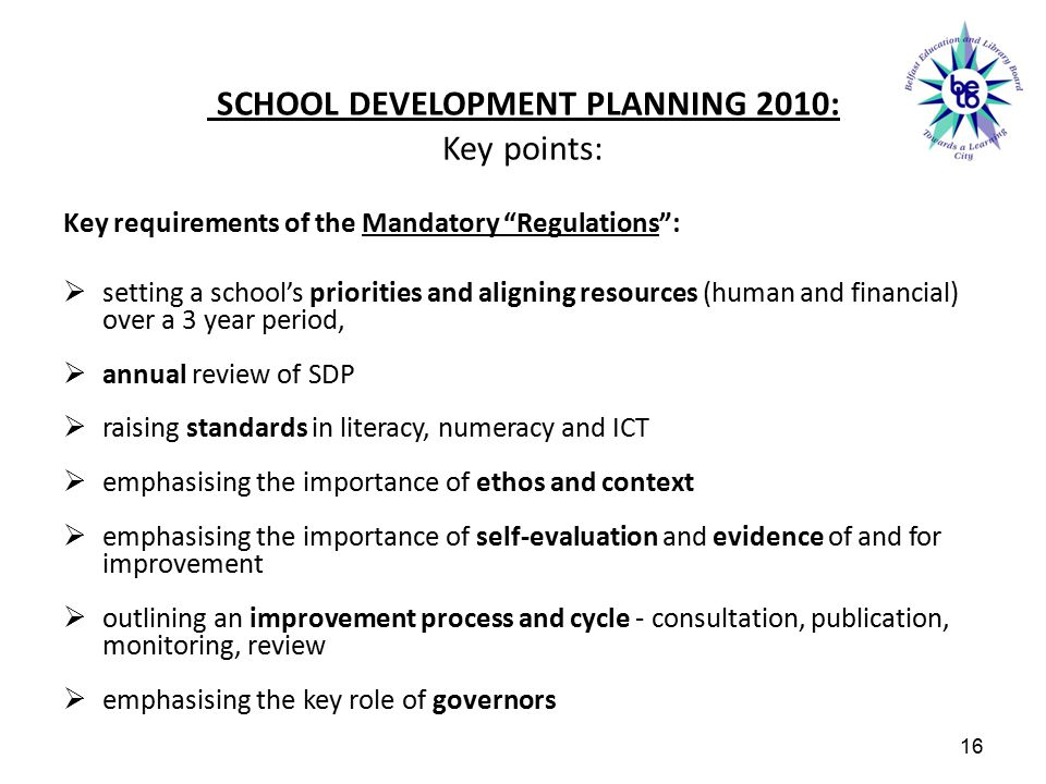 SCHOOL DEVELOPMENT PLANNING 2010: Key points: