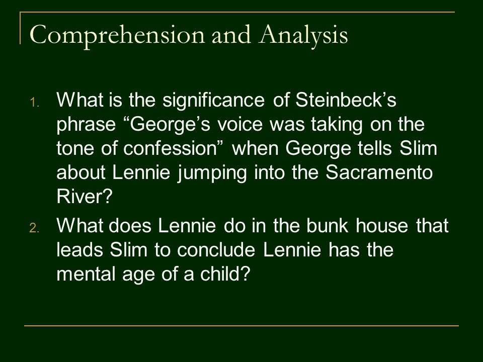 of mice and men chapter by john steinbeck ppt  5 comprehension and analysis