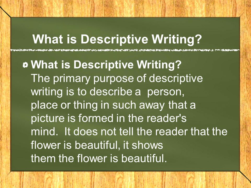 descriptive writing add subtopics here ppt video online  what is descriptive writing