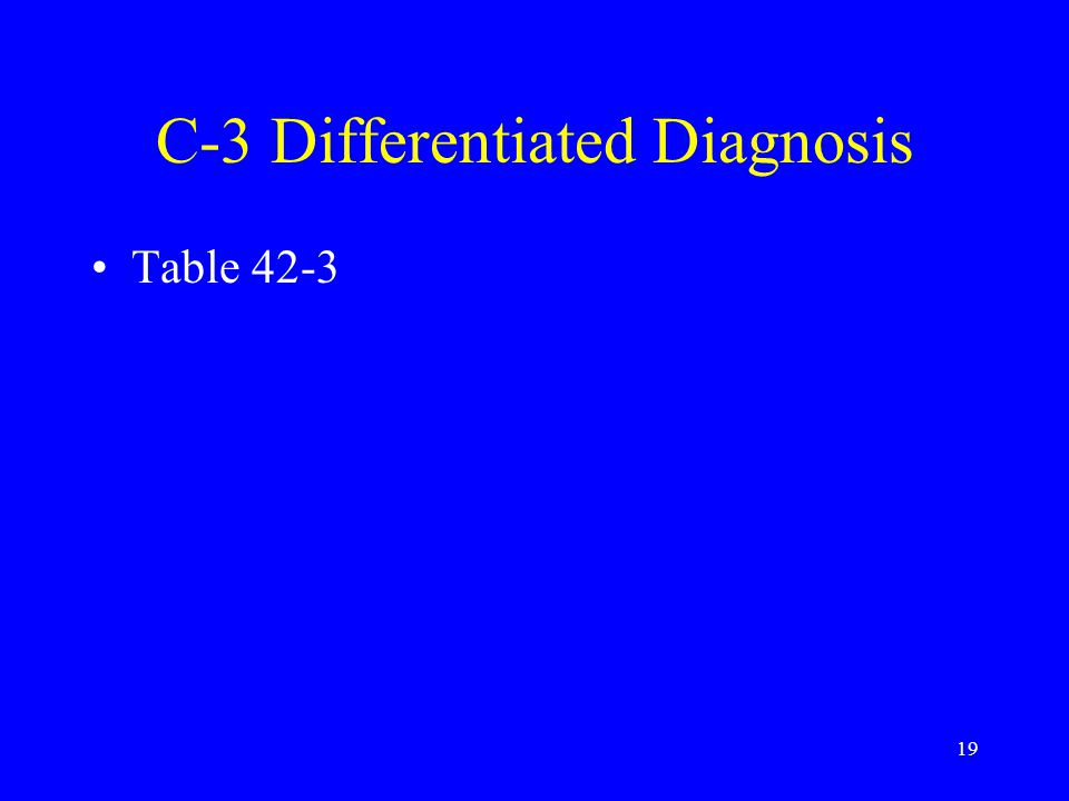 C-3 Differentiated Diagnosis