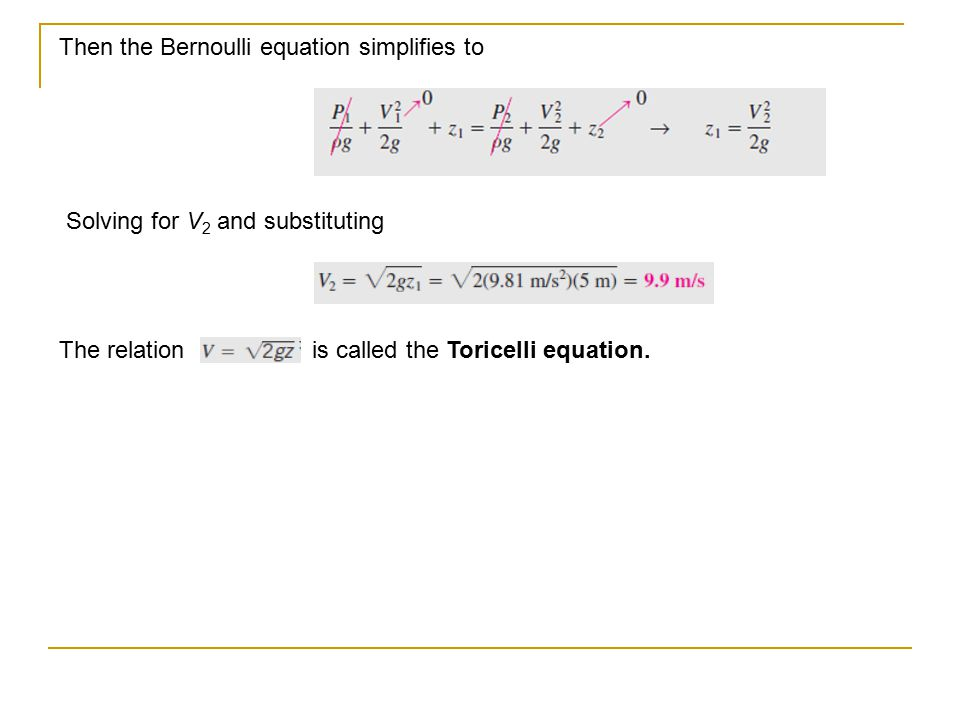 simplified bernoulli equation. then the bernoulli equation simplifies to simplified