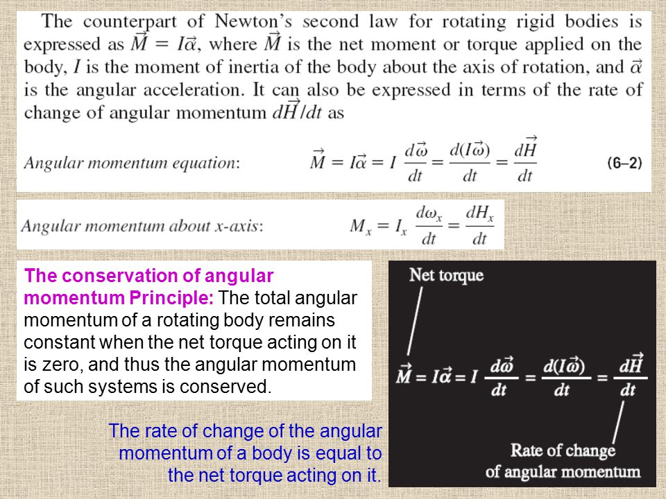 The conservation of angular momentum Principle: The total angular momentum of a rotating body remains constant when the net torque acting on it is zero, and thus the angular momentum of such systems is conserved.