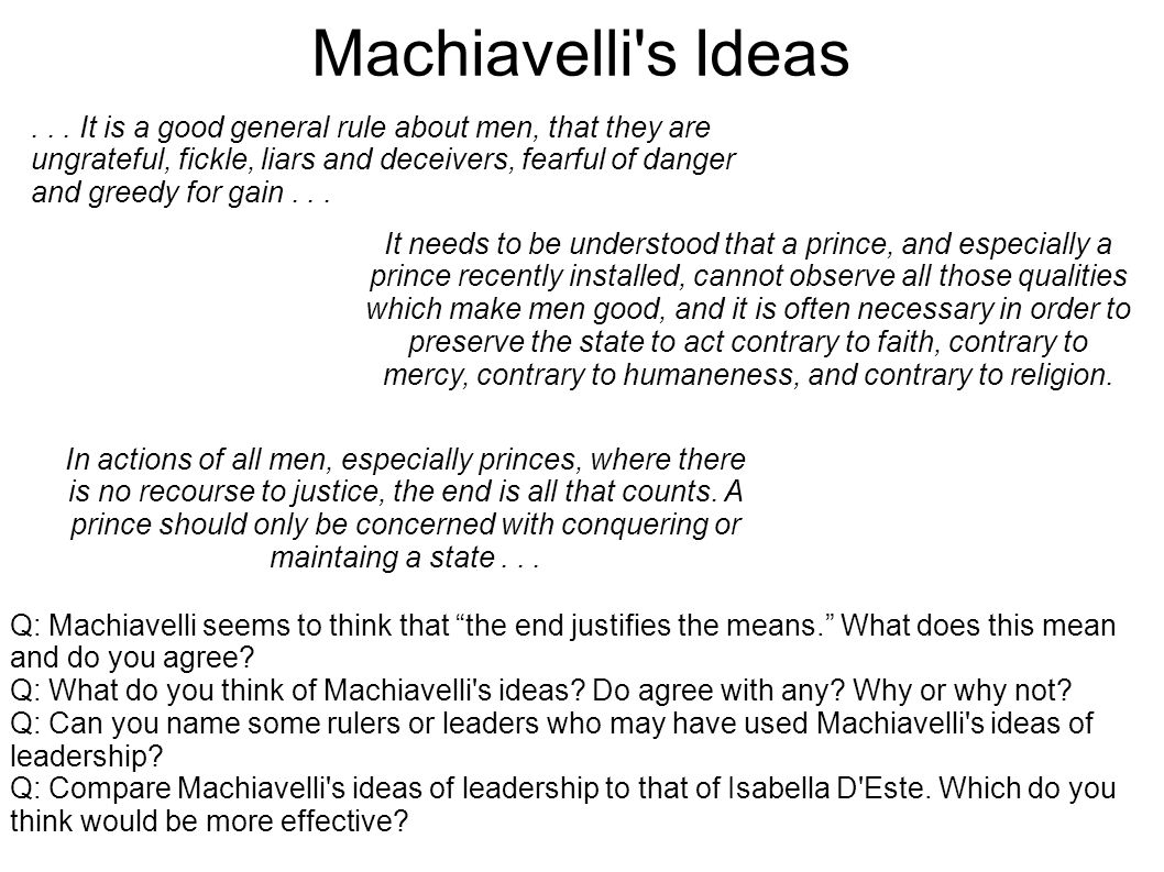 machiavelli s concepts on leadership religion and What role do the concepts of virtu and fortuna play in machiavelli's political thought but in the new principality difficulties do arisemachiavelli believed both concepts were necessary savonarola was excommunicated by pope alexander vi for criticising the pope's leadership.