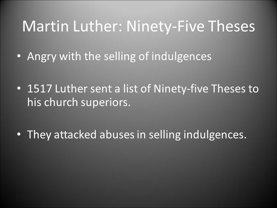 five luthers martin ninety thesis The ninety-five theses of martin luther name institution date the ninety-five theses of martin luther martin luther, a german priest, presented some of the revolutionary ideas that later.