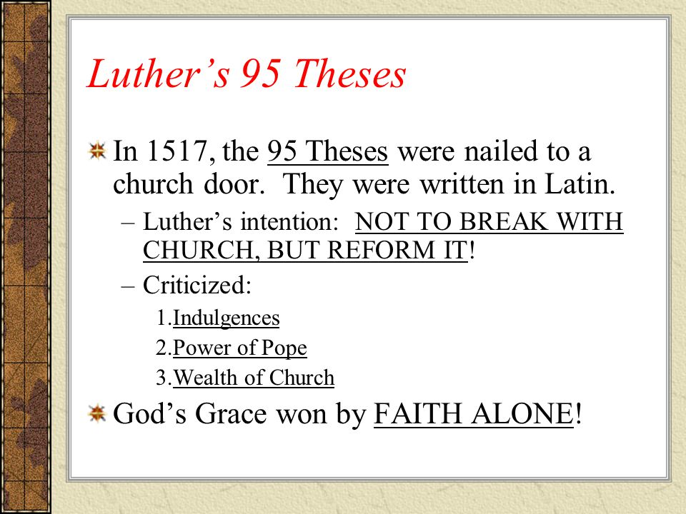 95 theses latin text How did the reformation spread  one year prior to luther's 95 theses translations based on the greek rather than latin text corrected some theological.