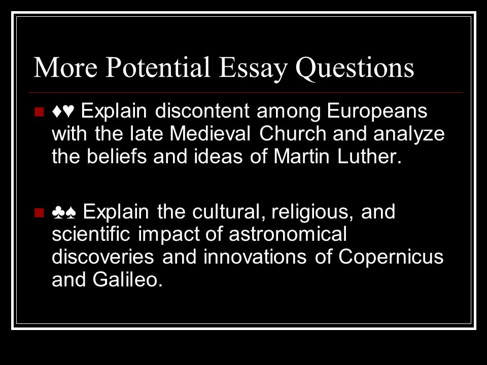 What Is A Thesis Statement In An Essay Examples The Renaissance Reformation Ppt Video Online More Potential Essay  Questions Galileo Galilei Essay Interesting Essay Topics For High School Students also Science And Literature Essay Galileo Essay The Renaissance Reformation Ppt Video Online Galileo  Examples Of Thesis Essays