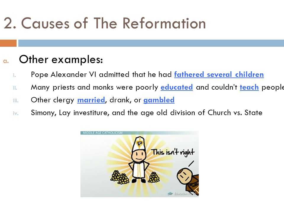 causes of reformation Study flashcards on cause and effect: the reformation: chapter 1 at cramcom quickly memorize the terms, phrases and much more cramcom makes it easy to get the.