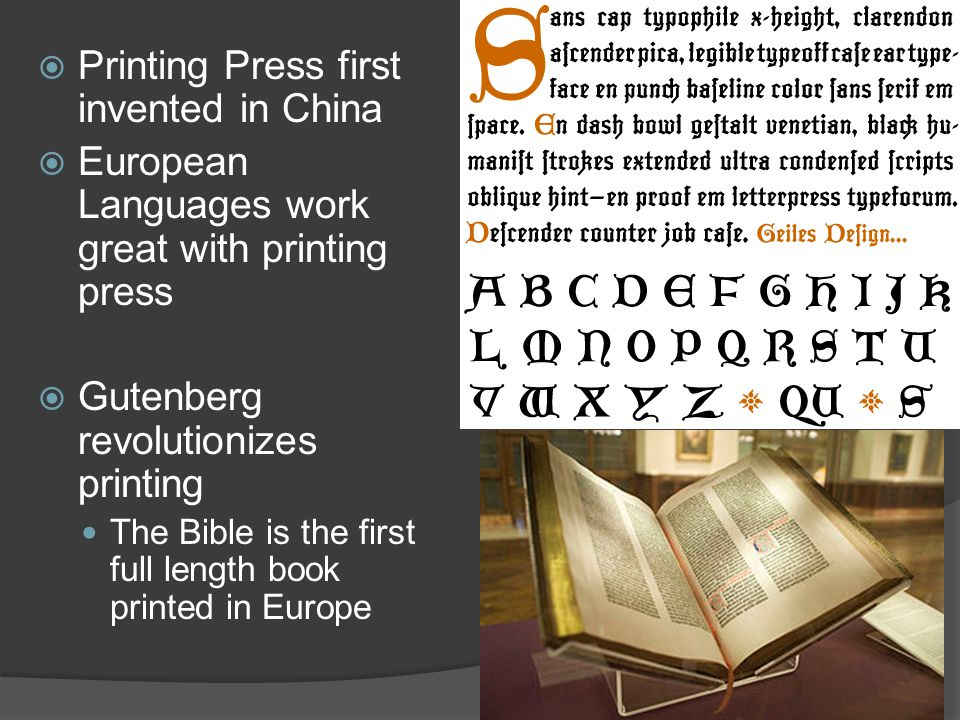 printing press revolutionary changes in the A technological determinist would say the invention of the printing press is responsible for the many changes revolutionary because printing allowed the.