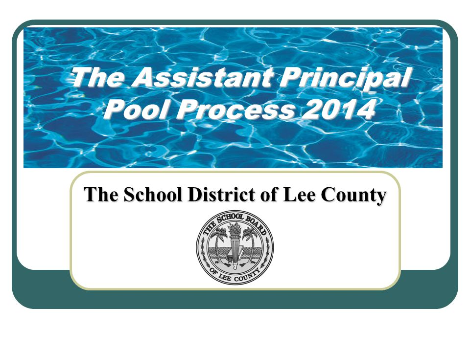The Assistant Principal Pool Process 2014