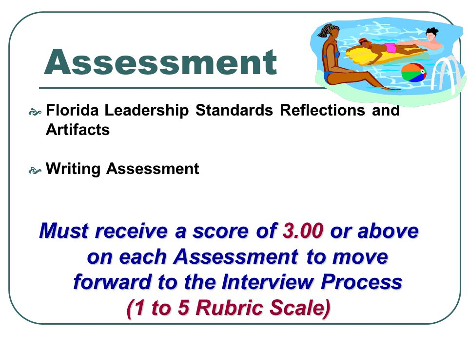 Assessment Florida Leadership Standards Reflections and Artifacts. Writing Assessment.