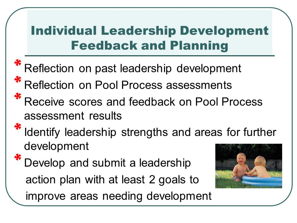 Individual Leadership Development Feedback and Planning