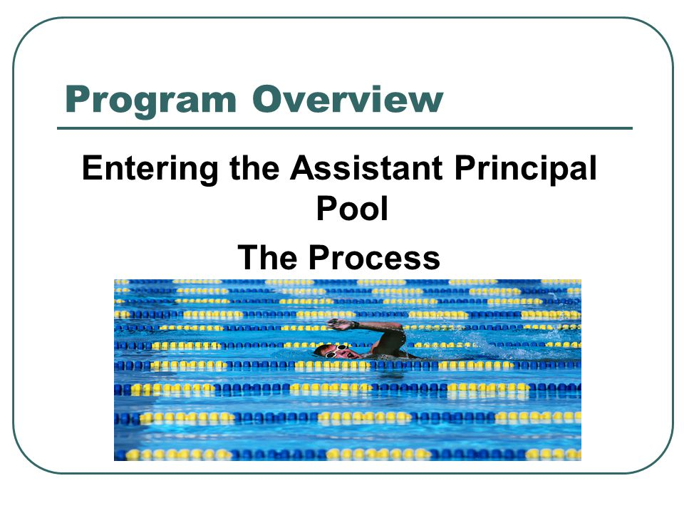 Entering the Assistant Principal Pool