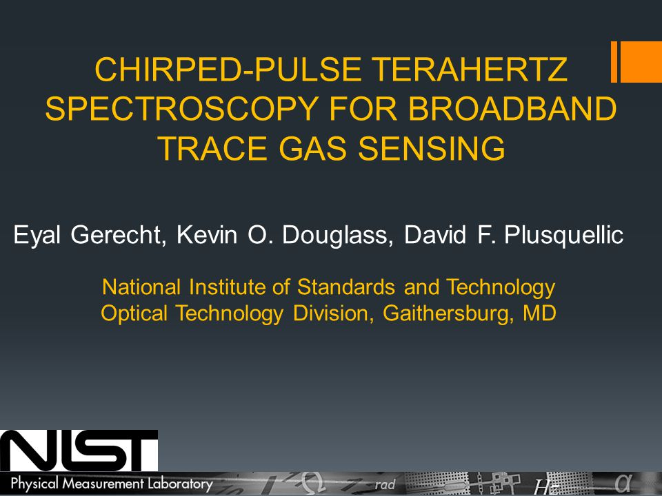 terahertz spectroscopy approach New laboratory approaches are discussed to improve instrument sensitivity in   another challenge to thz spectroscopy concerns transient.