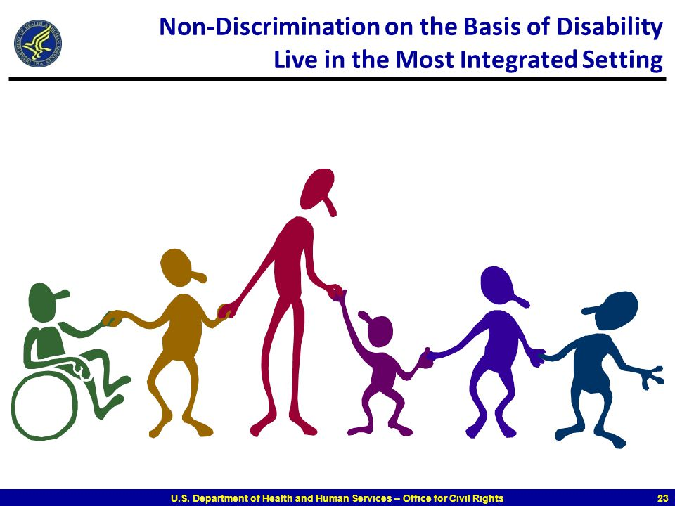 Non-Discrimination on the Basis of Disability Live in the Most Integrated Setting