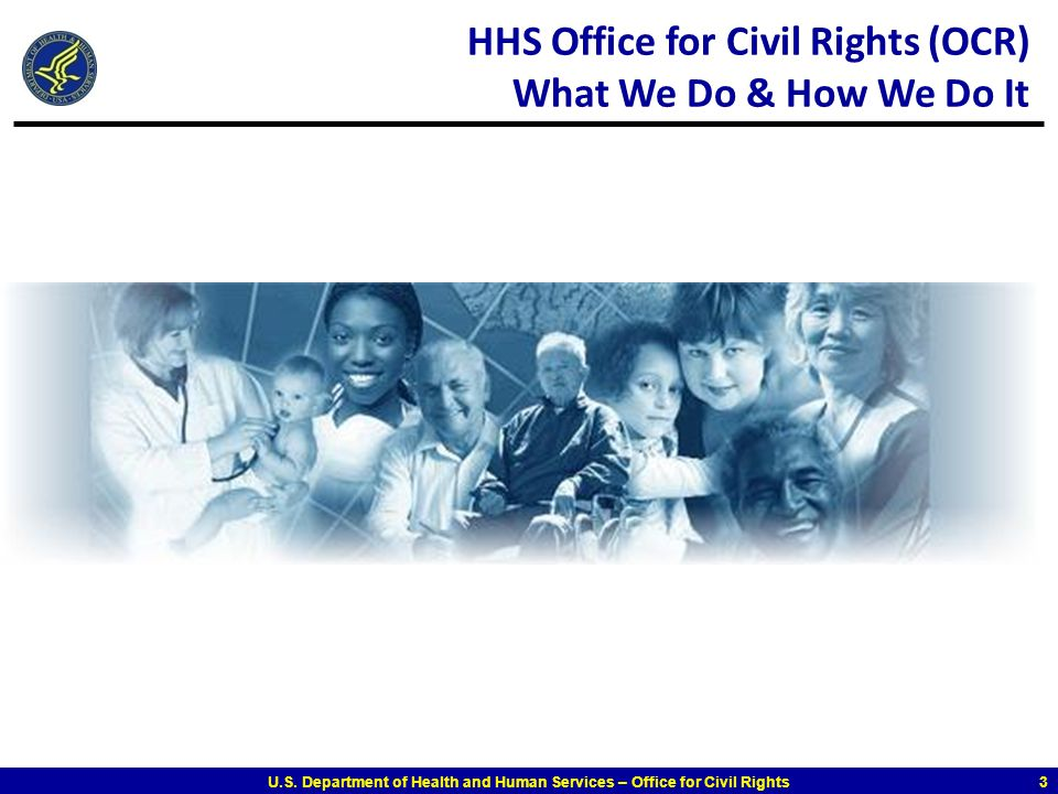 HHS Office for Civil Rights (OCR) What We Do & How We Do It