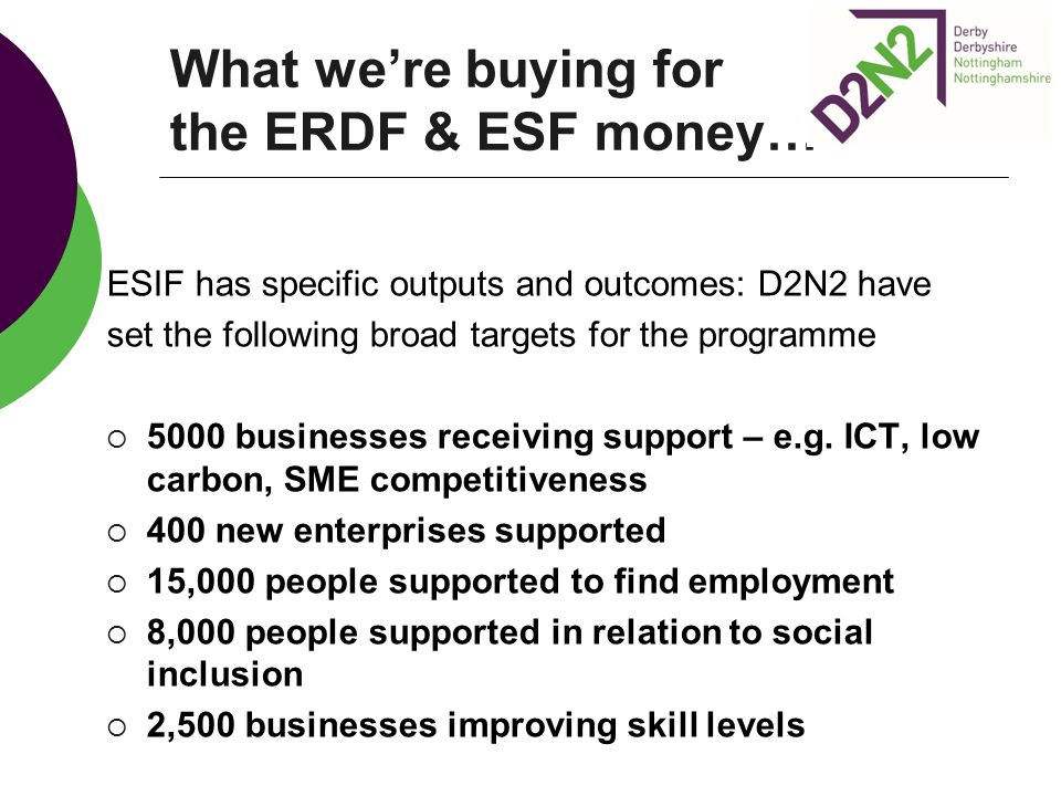 What we're buying for the ERDF & ESF money…
