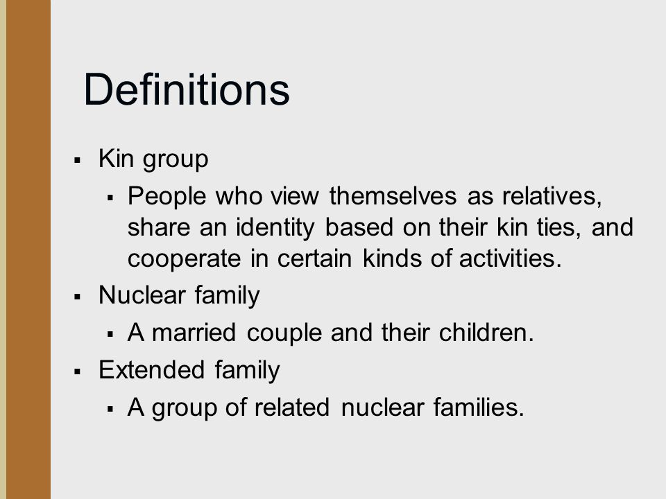 Definitions Kin group.