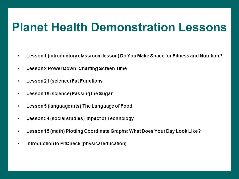Planet Health Demonstration Lessons