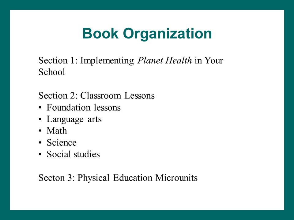 Book Organization Section 1: Implementing Planet Health in Your School