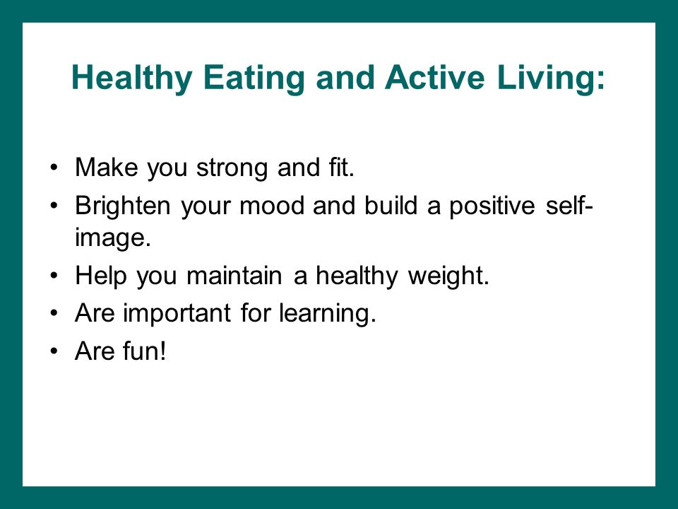 Healthy Eating and Active Living: