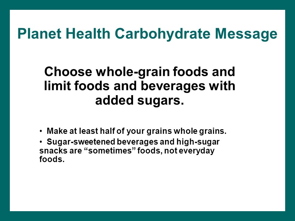 Planet Health Carbohydrate Message