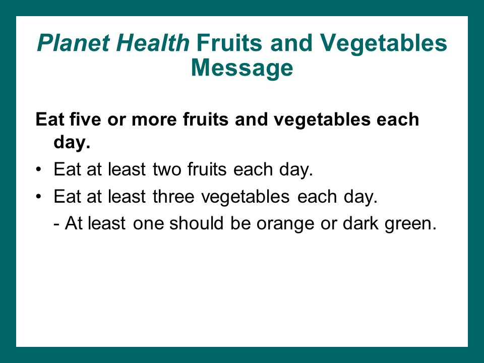 Planet Health Fruits and Vegetables Message