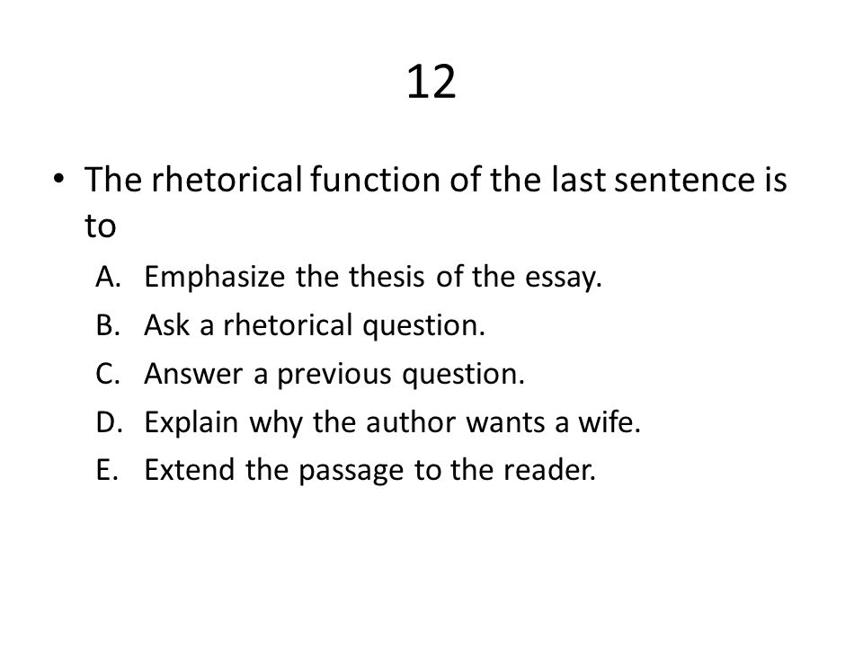 can a thesis be a rhetorical question These questions can be summarized as a thesis statement  how to write the lld/engl 100a rhetorical analysis essay, spring 2014 4.