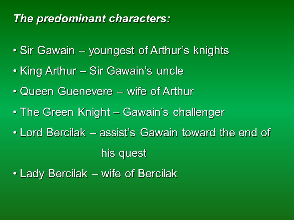 "the test of one knights chivalry attributes sir gawain and the green knight The chivalric gawain and the green knight,"" sir gawain  from different countries all acting as one gave the knights the awareness that they were members of."