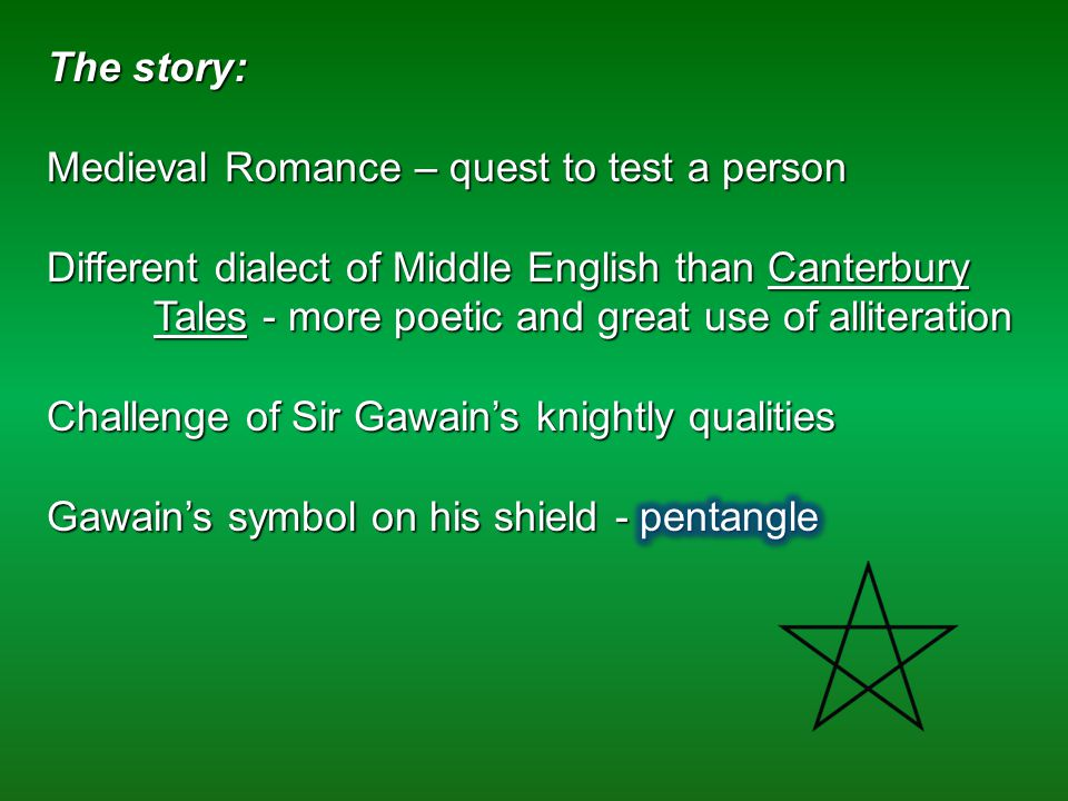 a test of the virtues of a knight in sir gawain and the green knight Knight in tarnished armour: the meaning of sir gawain and the green knight that it is clearly a test, and that gawain is fully aware of what.