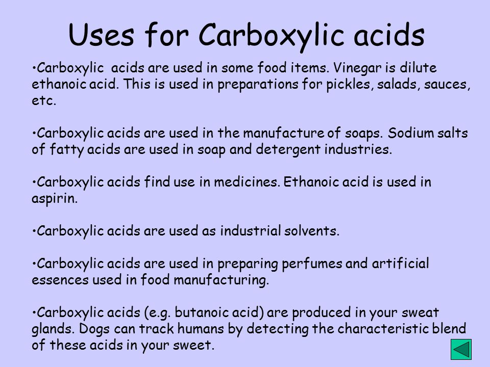 Uses for Carboxylic acids