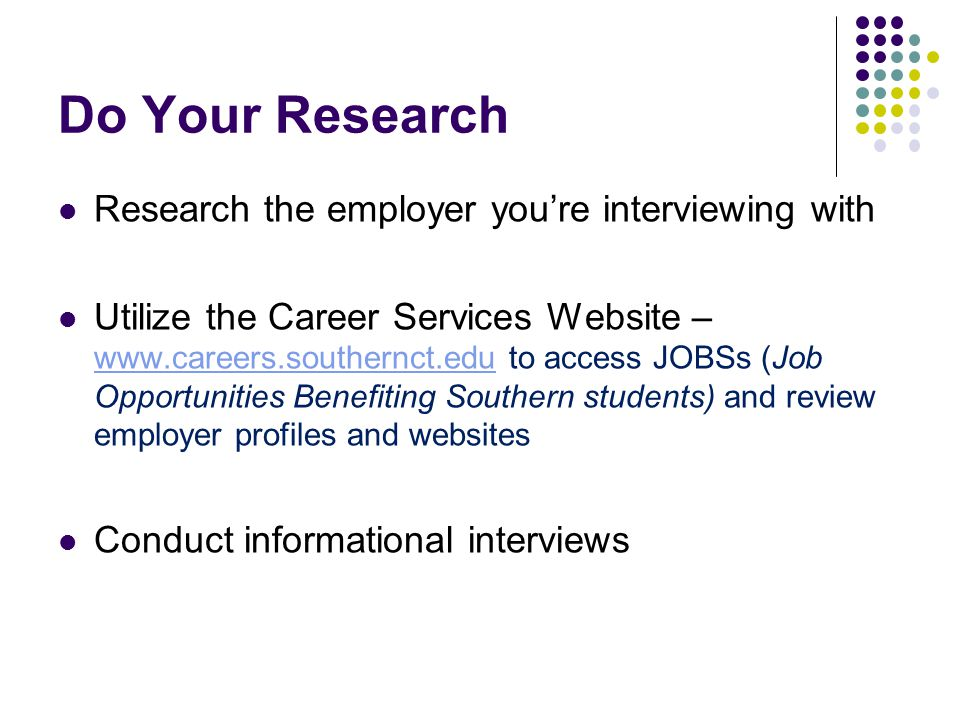 do your research research the employer youre interviewing with - Facing An Interview Tips And Techniques